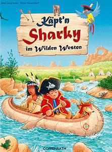 Käpt'n Sharky im wilden Westen...