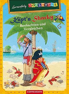 Lernerfolg Vorschule - Käpt´n Sharky - Beobachten und Vergleichen...