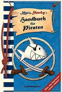 Käpt´n Sharky - Handbuch für Piraten......
